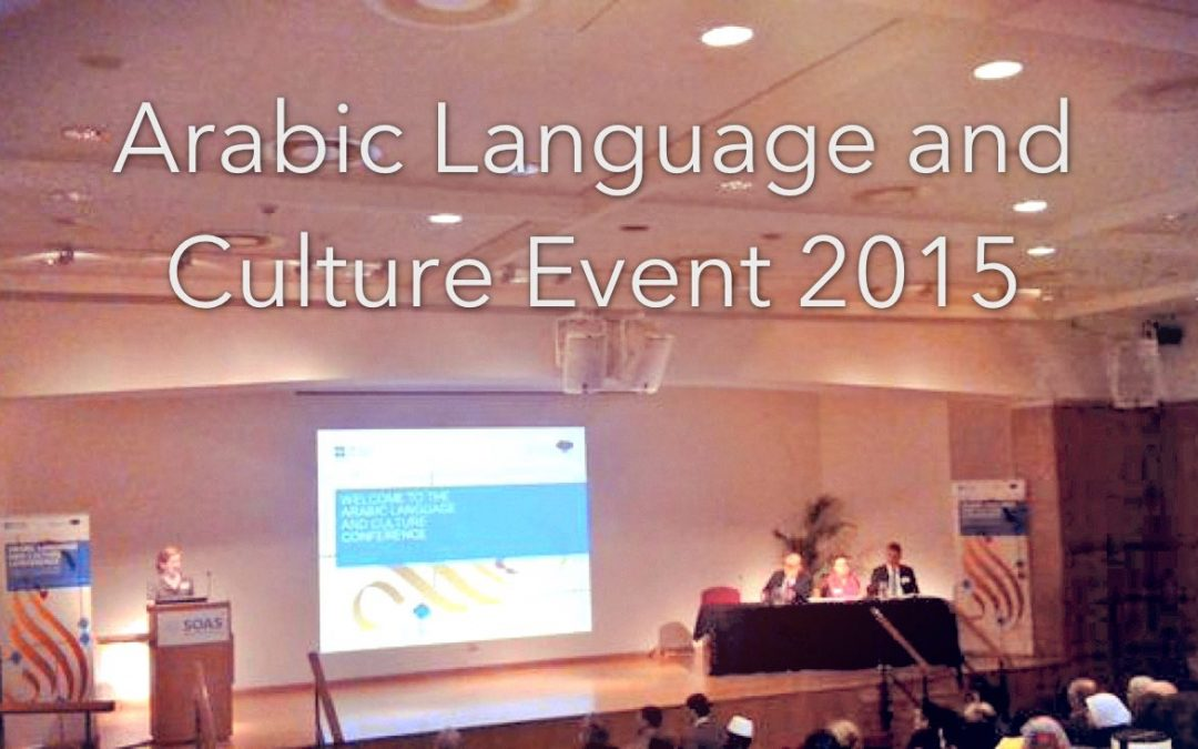 Reflections on the Arabic Language and Culture Event 2015